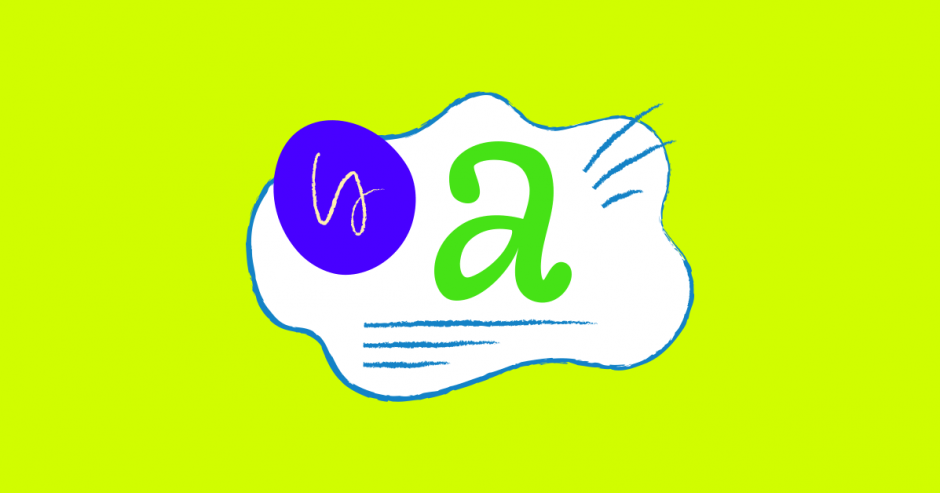 "Illustration of the letter ""a"" on a mostly green background."